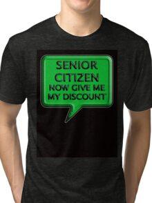 Senior Citizen Tri-blend T-Shirt