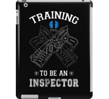 Training to be an inspector iPad Case/Skin