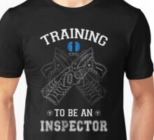 Training to be an inspector Unisex T-Shirt