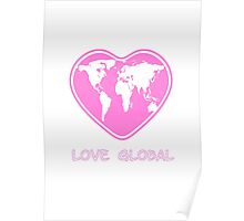 Love Global Pink Poster