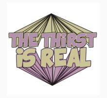 The Thirst Is Real Kids Tee