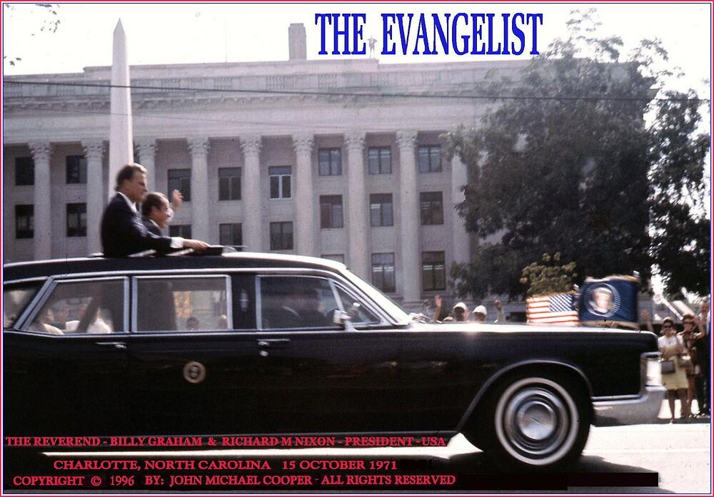 THE EVANGELIST- ( BILLY GRAHAM) by JOHNNYC