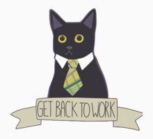 Internet Meme - Business Cat - Get Back To Work  by TurtlesSoup