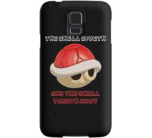 The Shell giveth, and The Shell taketh away Samsung Galaxy Case/Skin