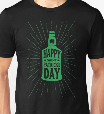 drink a pint - st patricks day 2017 - celebrate with a bottle of jack Unisex T-Shirt