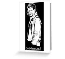 got demons? Greeting Card