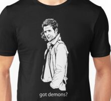 got demons? Unisex T-Shirt