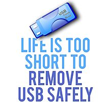 Remove USB Safely Photographic Print