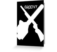 evil dead groovy v2 Greeting Card
