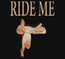 ride me by CheyenneLeslie Hurst