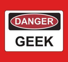 Danger Geek - Warning Sign Kids Clothes