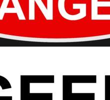 Danger Geek - Warning Sign Sticker