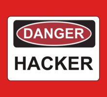 Danger Hacker - Warning Sign Kids Clothes