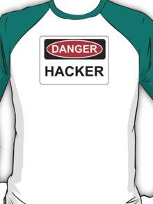 Danger Hacker - Warning Sign T-Shirt