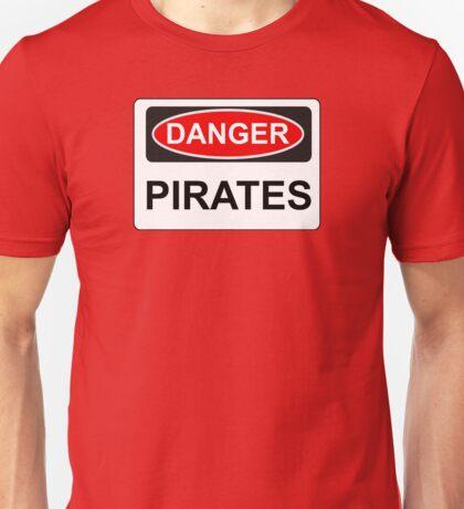 Danger Pirates - Warning Sign Unisex T-Shirt
