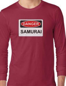 Danger Samurai - Warning Sign Long Sleeve T-Shirt