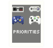 priorities Art Print