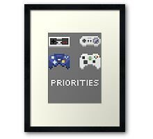 Priorities Framed Print