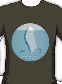 Tip of the Iceberg T-Shirt
