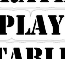 Right Now, I'd Rather Be Playing Table Tennis - Black Text Sticker
