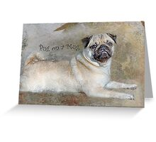 Pug on a Mug #1 Greeting Card