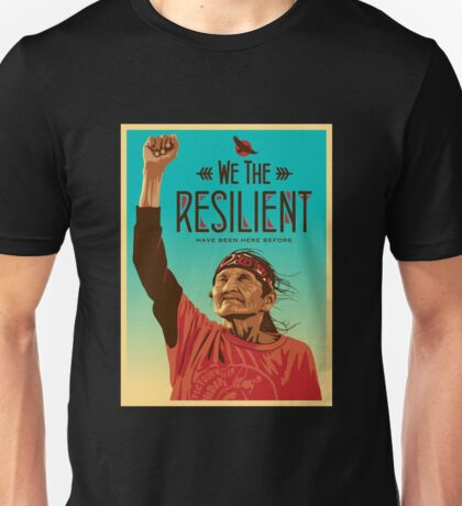 We The Resilient Unisex T-Shirt