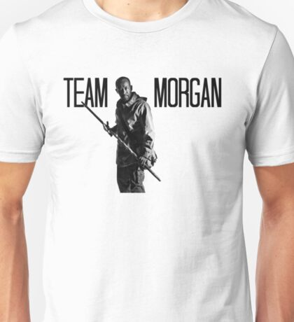 Team Morgan- The Walking Dead Unisex T-Shirt