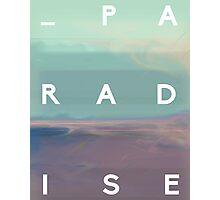 Art Print - Paradise - word and photography - Typography Photographic Print