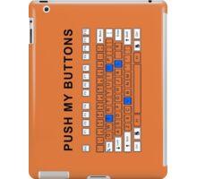Push my buttons iPad Case/Skin