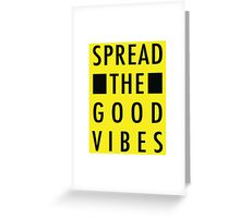 Art Print - Spread the good vibes - Motto- Typography Greeting Card