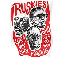 Ruskies-Russian Composers Poster