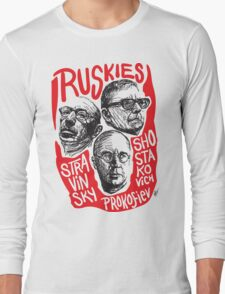 Ruskies-Russian Composers Long Sleeve T-Shirt