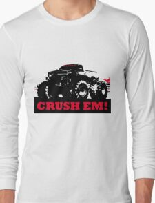 Crush the opposition Long Sleeve T-Shirt
