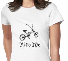 Ride Me Womens Fitted T-Shirt