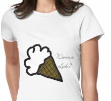 Wanna Lick? Womens Fitted T-Shirt