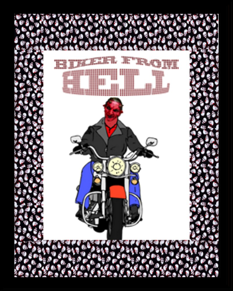 biker from hell by CheyenneLeslie Hurst