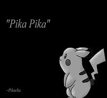 pikachu inspirational phrase by poketrainer777