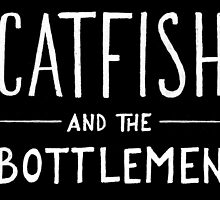 Catfish and the Bottlemen by lolidk