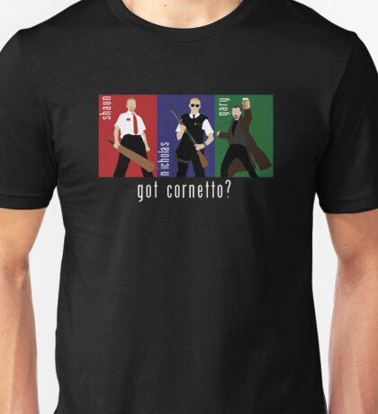 Got Cornetto? Unisex T-Shirt