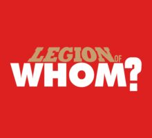 Legion of Whom? One Piece - Short Sleeve