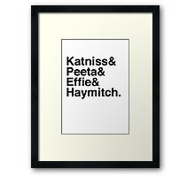 Katniss & Peeta & Effie & Haymitch. Framed Print