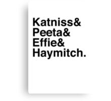Katniss & Peeta & Effie & Haymitch. Canvas Print