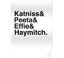 Katniss & Peeta & Effie & Haymitch. Poster