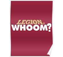 Legion of Whoom? Poster