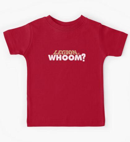 Legion of Whoom? Kids Tee
