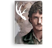 Will Graham - This is My Design Metal Print