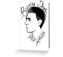 Byrning Down the House Greeting Card