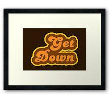 Get Down - Retro 70s - Logo Framed Print