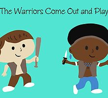 The Warriors Come Out and Play by joefixit2
