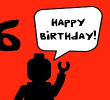 Happy 6th Birthday Greeting Card by Customize My Minifig